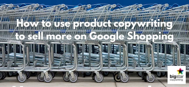 How to use product copywriting to sell more on Google