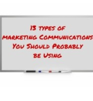 13 types of marketing Communications You Should Probably be Using-2